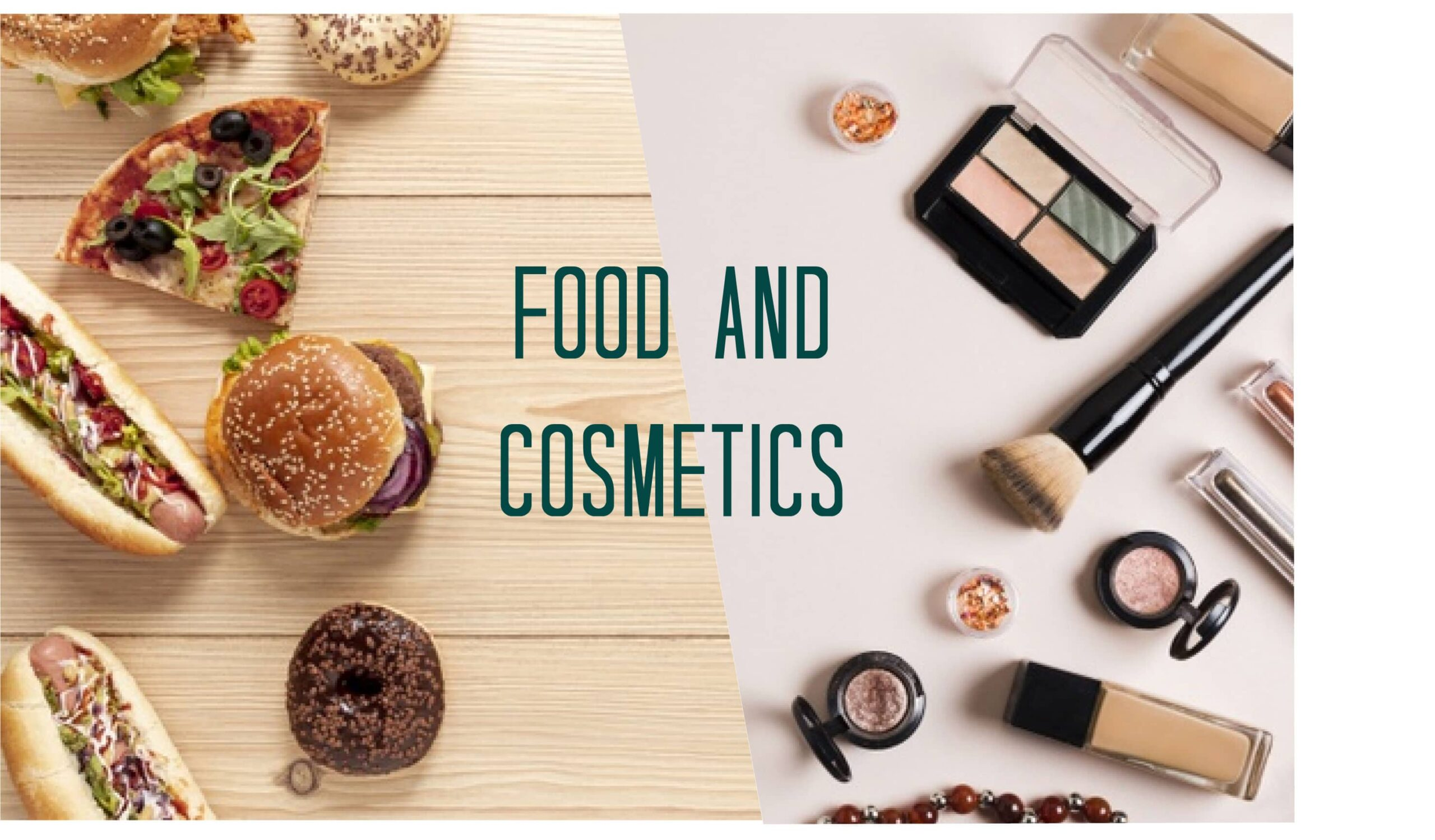 food and cosmetics